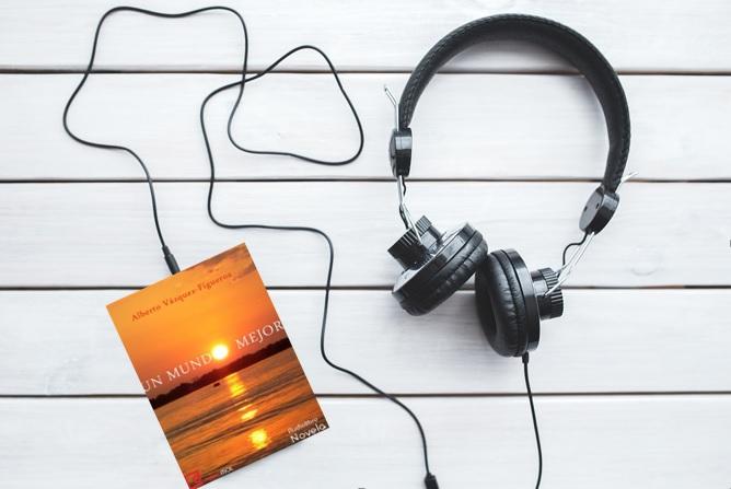 audiolibro-un-mundo-mejor-de-alberto-vazquez-figueroa