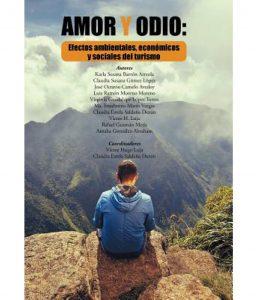 Amor y odio: efectos ambientales, económicos y sociales del turismo de Víctor Hugo Luja